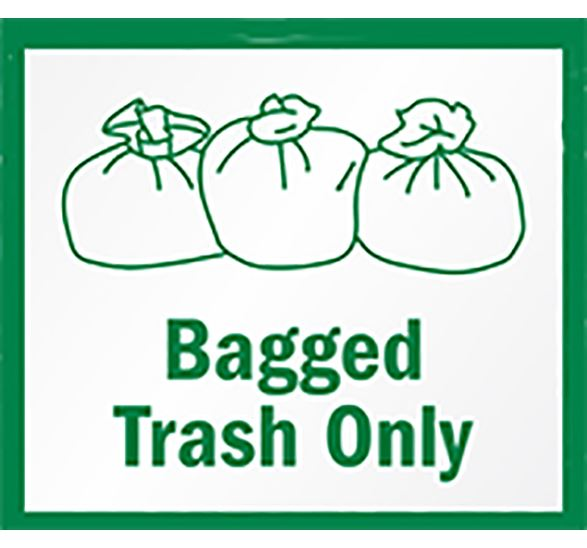 Bagged Trash Only